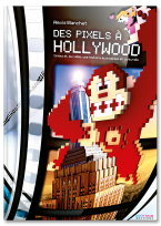 Des Pixels à Hollywood
